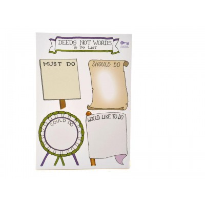 To Do List - Suffragette Style - Deeds Not Words